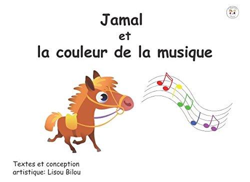 Jamal et la couleur de la musique (French Edition)