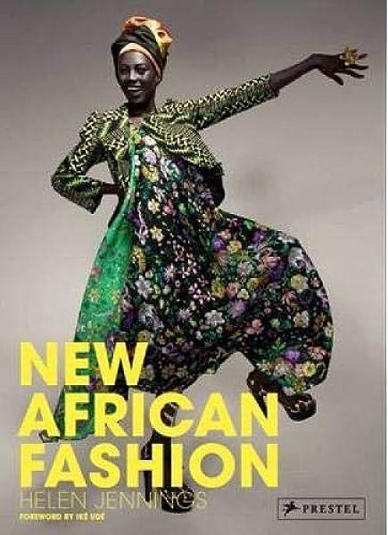 New African Fashion Jennings Helen 9783791345796 Amazon Com Books