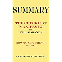Summary of The Checklist Manifesto: How to Get Things Right by Atul Gawande|Key Concepts in 15 Min or Less
