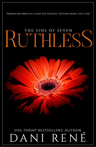 Ruthless (Sins of Seven Book 4) (Seven Sexy Sins)