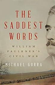 The Saddest Words: William Faulkner's Civil