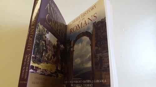 2 Volumes of Oxford's A Brief History: 1) A Brief History of The Romans 2) A Brief History of Ancient Greece (A Brief History Of The Romans Boatwright)