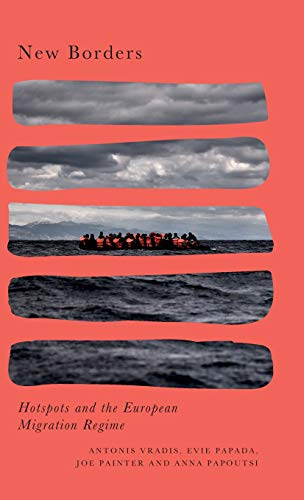 New Borders: Migration, Hotspots and the European Superstate