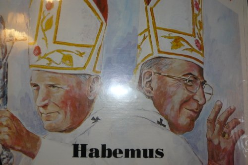 Habemus Papam (We have a Pope)