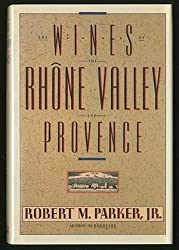 Wines of the Rhone Valley and Provence