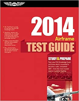Airframe Test Guide 2014 Book and Tutorial Software Bundle (Test Prep series)