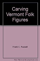 Carving Vermont Folk Figures