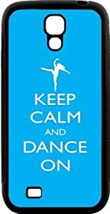 Rikki Knight Keep Calm and Dance On - Sky Blue Color Samsung Galaxy S4 Case Cover by supermalls