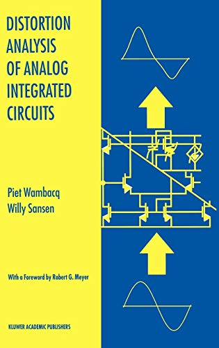 Distortion Analysis of Analog Integrated Circuits (The Springer International Series in Engineering and Computer Science)