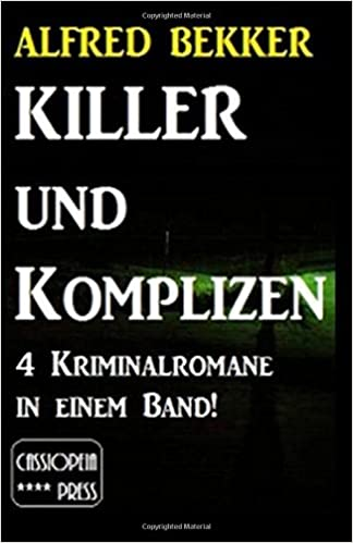 Book Killer und Komplizen (4 Kriminalromane in einem Band)