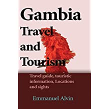 Gambia Travel and Tourism: Travel guide, touristic information, Locations and sights