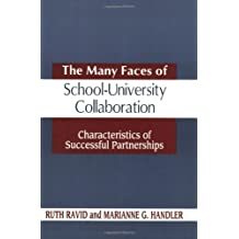 The Many Faces of SchoolUniversity Collaboration: Characteristics of Successful Partnerships