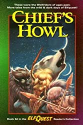 Chief's Howl (Elfquest Readers Collection)