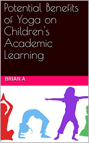 Potential Benefits of Yoga on Childrens Academic Learning ...