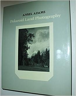polaroid land photography by ansel adams 1979 04 27
