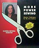 : More Power Sewing: Master's Techniques for the 21st Century