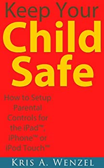 Keep Your Child Safe Parental ebook