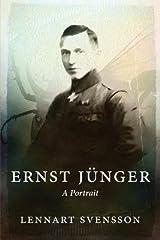 [(Ernst Junger - A Portrait)] [Author: Lennart Svensson] published on (September, 2014) Paperback