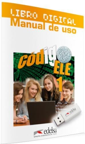 Codigo ELE 1. Libro digital + Manual de uso. N.E. 2014 ...