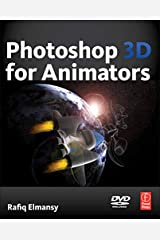 Photoshop 3D for Animators Paperback