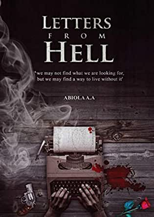 Letters From Hell Kindle Edition By Abiola AA Literature