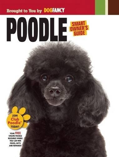 Poodle (Smart Owner's Guide) (Fancy Poodle)