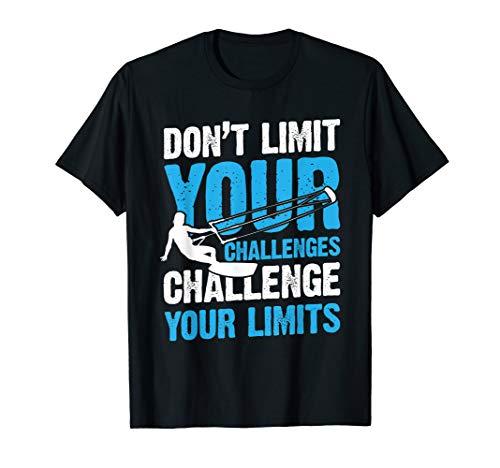 Kiteboard Challenge Limits Kiteboarding Kiten Men Women T-Shirt