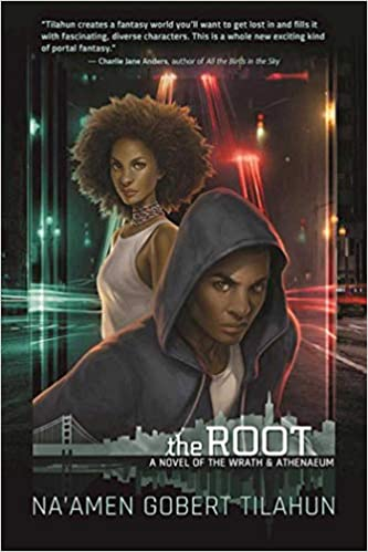 Amazon Fr The Root A Novel Of The Wrath Athenaeum Na