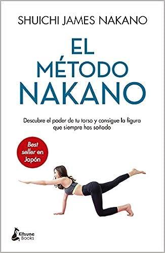 EL METODO NAKANO de SHUICHI JAMES NAKANO
