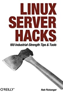 Linux Server Hacks, Volume Two: Tips