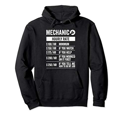 Funny Auto Mechanic Work Hoodie Hourly Rate Clothes Gift