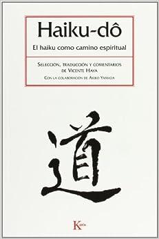 Haiku-Do: El Haiku Como Camino Espiritual