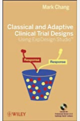 Classical and Adaptive Clinical Trial Designs Using ExpDesign Studio Hardcover