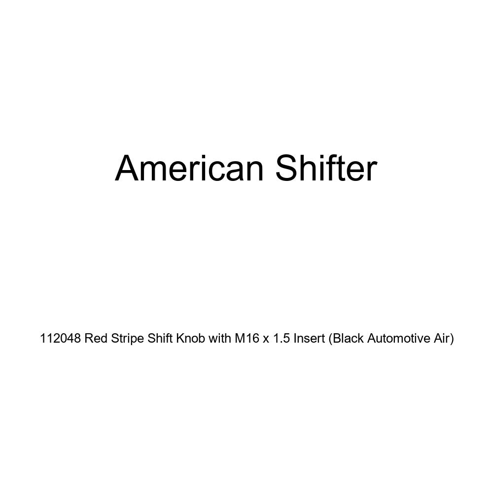 American Shifter 112048 Red Stripe Shift Knob with M16 x 1.5 Insert Black Automotive Air