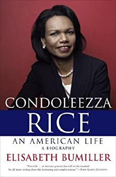 Condoleezza Rice: An American Life: A Biography - Kindle