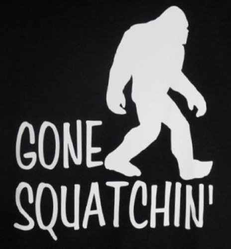 Gone Squatchin' Sasquatch Big Foot Funny Humor Hunting Black Tee T-Shirt (X-Large)