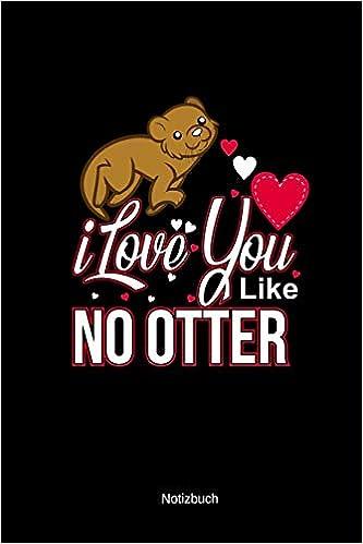 Otter Notizbuch Valentinstaggeschenk Freundin A5