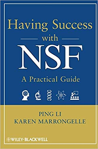 Having Success with NSF: A Practical Guide: Ping Li