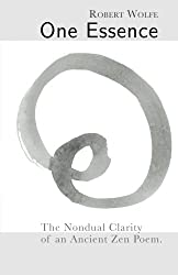 One Essence: The Nondual Clarity of an Ancient Zen Poem