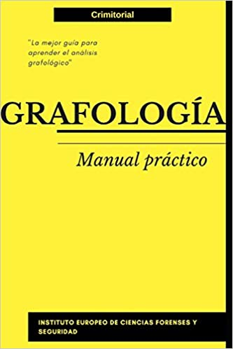 Amazon.com: Grafología: Manual práctico (Spanish Edition) (9781730832079): VV.AA. Instituto Europeo de Ciencias Forenses: Books