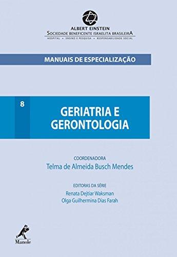 Geriatria e Gerontologia: Volume 8