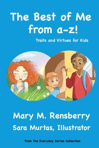 Best Value Collection (The Best of Me from A-Z!: Traits and Virtues for Kids (Everyday Series Collection))