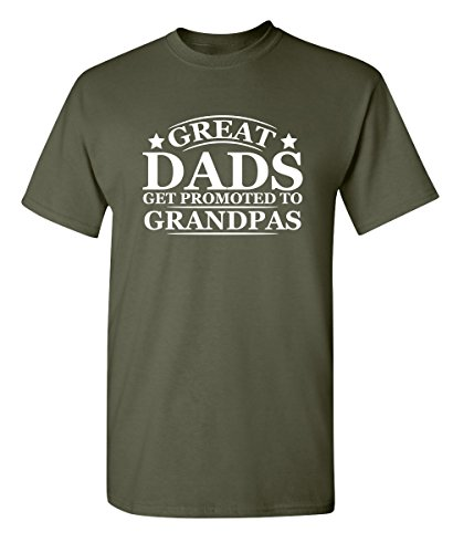 Great Dads Get Promoted to Grandpas Pops Mens Funny T Shirt L Military