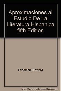Amazon aproximaciones al estudio de la literatura hispanica aproximaciones al estudio de la literatura hispanica fifth edition fandeluxe Gallery