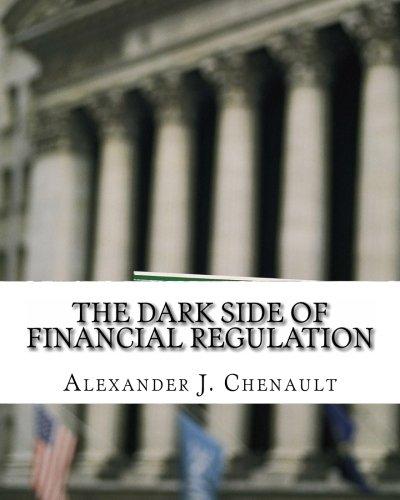 The Dark Side of Financial Regulation: Cheating the System through Securities & ERISA Fraud, Insider trading, Market Manipulation & Other Schemes pdf epub