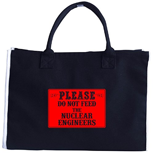 Do Not Feed The Nuclear Engineers - Tote Bag (Feed Tote Bag)