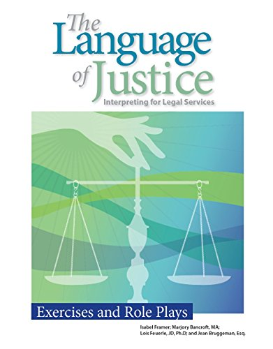 The Language of Justice: Exercises and Role Plays by Ayuda