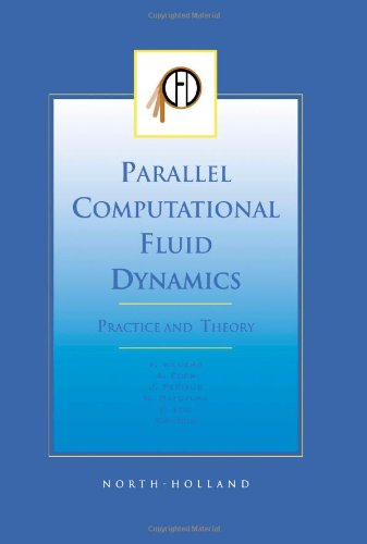 Parallel Computational Fluid Dynamics 2001, Practice and Theory by P Wilders
