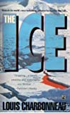 The Ice, Louis Charbonneau, 0671747142