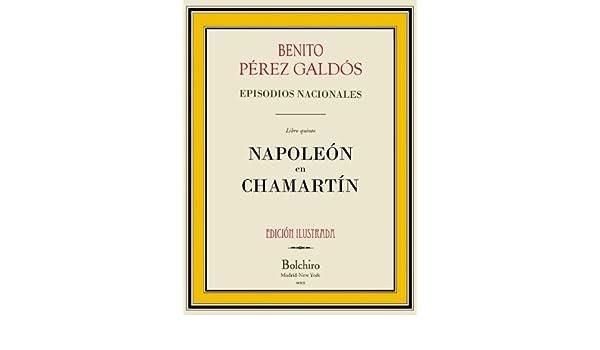Napoleón en Chamartín (Episodios Nacionales nº 5) (Spanish ...